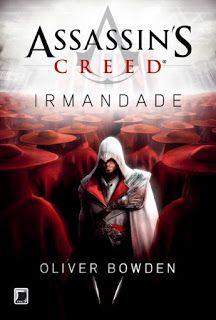 A pensadora: Livro Assassin's Creed - A Irmandade.