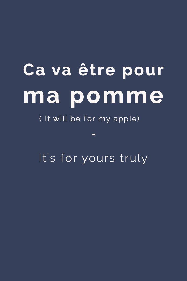 Ça va ètre pour ma pomme