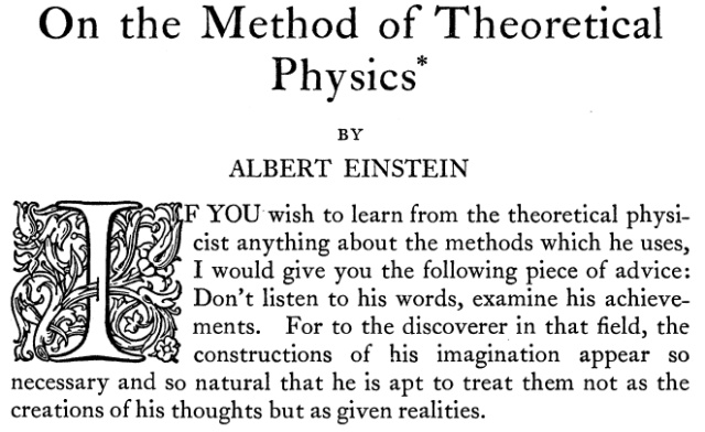 On the Method of Theoretical Physics  Albert Einstein  Philosophy of Science  Vol. 1, No. 2 (Apr., 1934), pp. 163-169  Published by: The University of Chicago Press