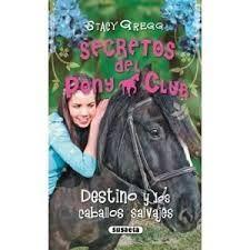 Destino y los caballos salvajes por Lucía