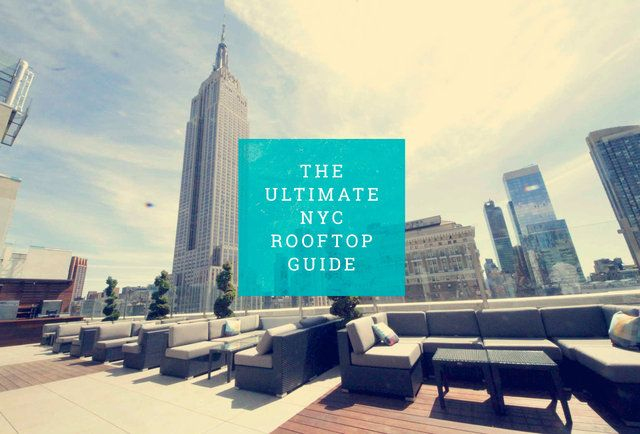 80 NYC ROOFTOP BARS: THE ULTIMATE GUIDE