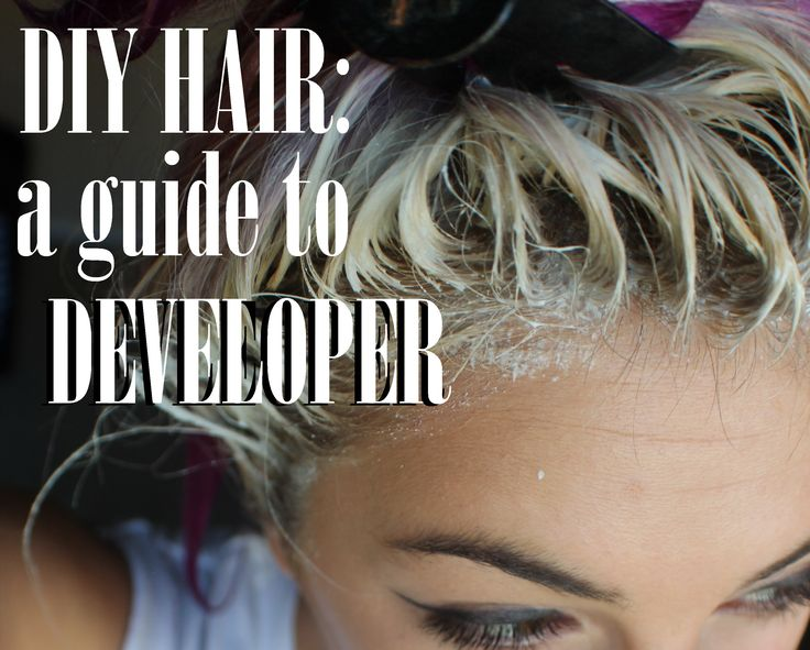 DIY Hair What Is Developer and How Do You Use It