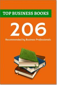 206 Top Business Books Recommended by Business Professionals. I wanted to find the outstanding business books — books which truly helps to grow as a business orientated person. So, I have interviewed 97 top online entrepreneurs and marketers and asked to share their very best business books they have ever read and would feel totally confident recommending to others. In total, they've suggested me more than 200 various business related books (206 exactly), which I'm going to share with you…