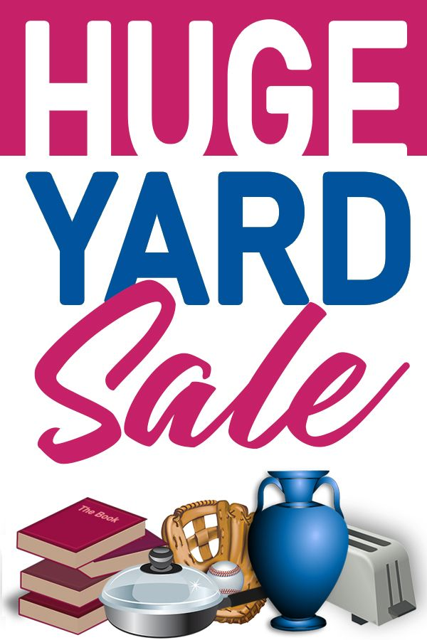Free Pinnable Yard Sale Image 600px X 900 Px With Images Yard