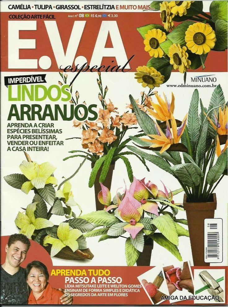 Artesanato com amor...by Lu Guimarães: Revista Arte Fácil EVA n 8 flores