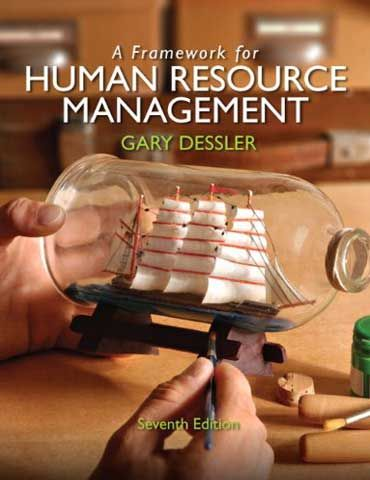 a framework for human resource management 7th edition gary desslertest bank for a framework for human resource management 7th edition gary dessler instant download