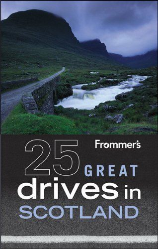 Frommer's 25 Great Drives in Scotland by British Auto Association, http://www.amazon.ca/dp/0470904496/ref=cm_sw_r_pi_dp_d7B5qb1DW084P