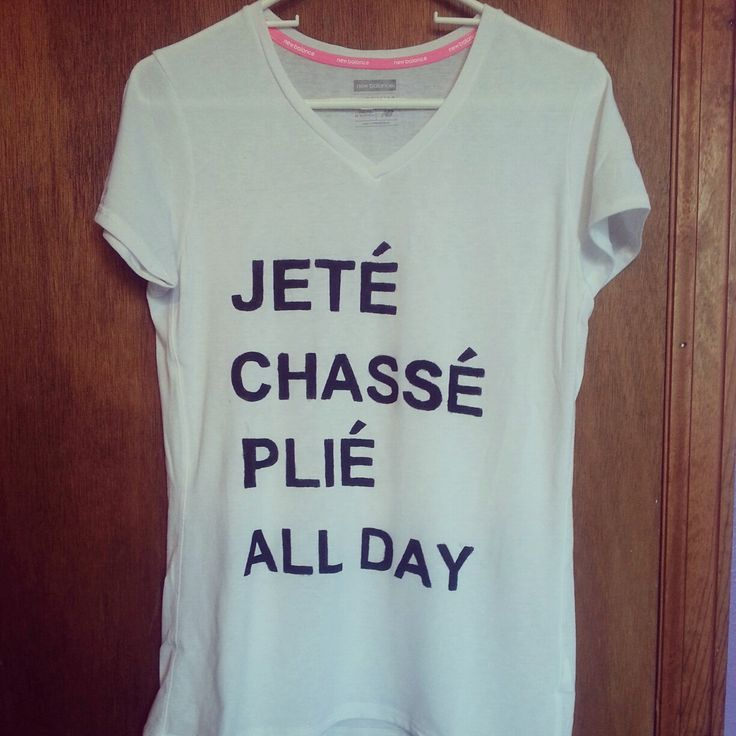 Jete, Chasse, Plie, Dance Shirt. $20.00, via Etsy.♥ Wonderful! www.thewonderfulworldofdance.com #dance