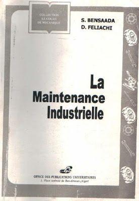 Télécharger Livre : La Maintenance Industrielle en PDF ~ Cours D'Electromécanique
