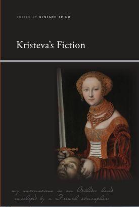 36 best french feminisms images on pinterest feminism book kristevas fiction by benigno trigo buy booksfictionbookstoresperspective pdfcritical theorybibliophilephilosophyliterature fandeluxe Images