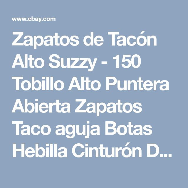 Zapatos de Tacón Alto Suzzy - 150 Tobillo Alto Puntera Abierta Zapatos Taco aguja Botas Hebilla Cinturón De Plata | eBay