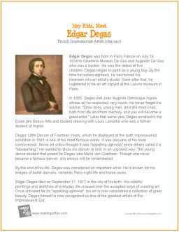 Hey Kids, Meet Edgar Degas | Printable Biography - http://makingartfun.com/htm/f-maf-printit/degas-printit-biography.htm