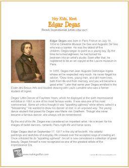 Hey Kids, Meet Edgar Degas | Printable Biography - http://makingartfun.com/htm/f-maf-printit/degas-printit-biography.htm
