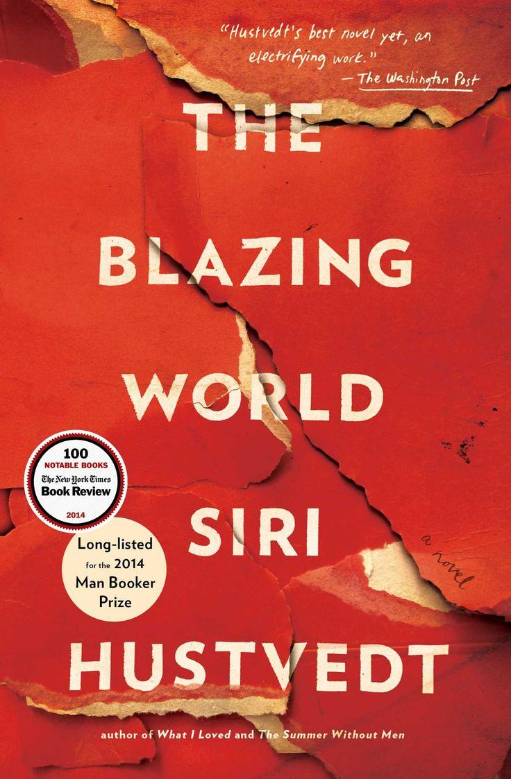 'the Blazing World,' By Siri Hustvedt