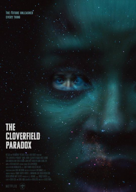 Poster For The Cloverfield Paradox Cloverfield Awesomeness In 2019
