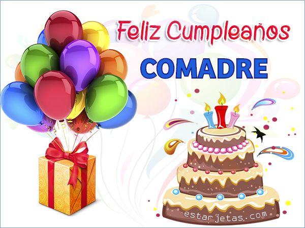 Feliz Cumpleaños Comadre Birthday Pinterest Happy Birthday