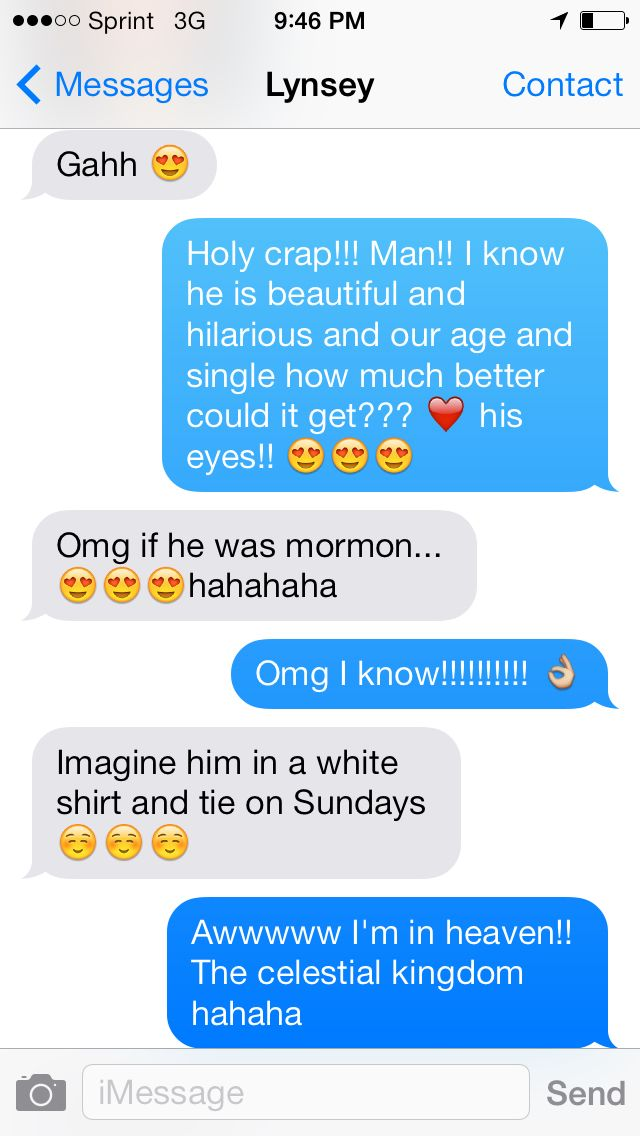 Pretty much every Mormon girl has had (or will have) this conversation at least once...