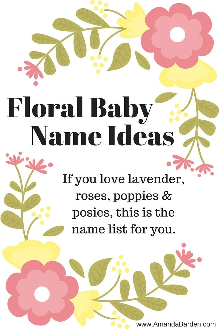 Floral Baby Name Ideas Baby Name Ideas Advice And Quotes