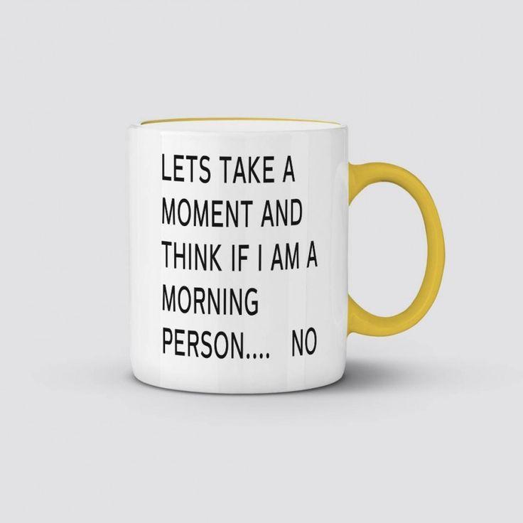 Not a Morning Person Mug Coffee or Tea Mug