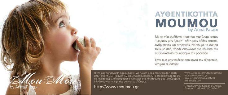 """Η νέα μας συλλογή θα παρουσιαστεί για πρώτη φορά στην έκθεση """"BRIDE LINE"""" στο M.E.C. Παιανίας 1,2 και 3 Φεβρουαρίου 2014 στο περίπτερο Νο 89. Μετά την έκθεση θα μπορείτε να δείτε από κοντά τη συλλογή MouMou στο κατάστημα λιανικής μας στο Μαρούσι αλλά και στα συνεργαζόμενα καταστήματα σε όλη την Ελλάδα. #moumou #annapatapi #childrenswear #style #vintage #babyclothes #collection2014 #BRIDELINE"""