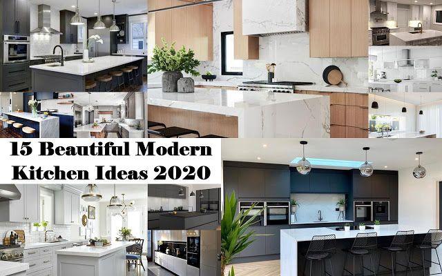 15 Beautiful Modern Kitchen Ideas 2020 In 2020 Modern Kitchen Contemporary Kitchen Design Kitchen Inspiration Design