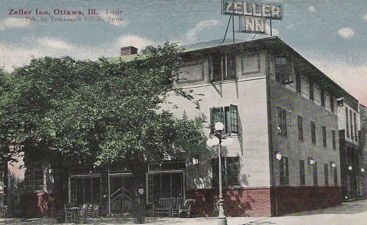 Zeller Inn Ottawa Illinois Circa 1930 My Hometown Pinterest