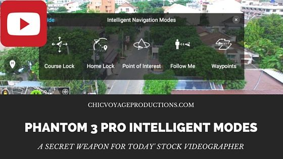 http://chicvoyageproductions.com/review-of-the-phantom-3-pro/ Phantom 3 Pro intelligent modes make this drone a secret weapon for today' stock videographer