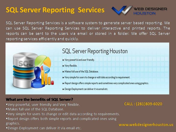 SQL Server Reporting Services  Web Designer Houston offers #SQL Server #reporting services for #interactive and #printed reports.we are #experts in SQL Server reporting #design and #deployment.  To hire our Services, ping at Houston (281)809-6020, Texas.  Visit: www.webdesignerhouston.us.