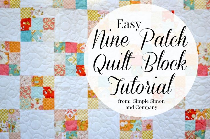 An EASY Way to Make a Nine Patch Quilt Block (Ok....it's really a total cheater method...) - Simple Simon and Company