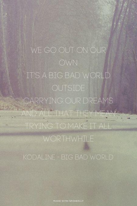 Kodaline - Big Bad World