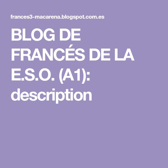 BLOG DE FRANCÉS DE LA E.S.O. (A1): description
