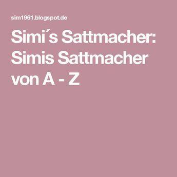 Simi´s Sattmacher: Simis Sattmacher von A - Z