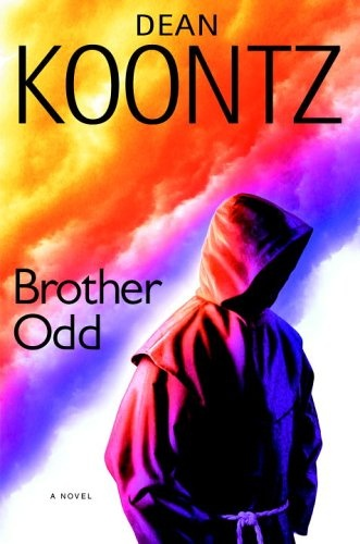 Brother Odd (Odd Thomas #3)  by Dean Koontz