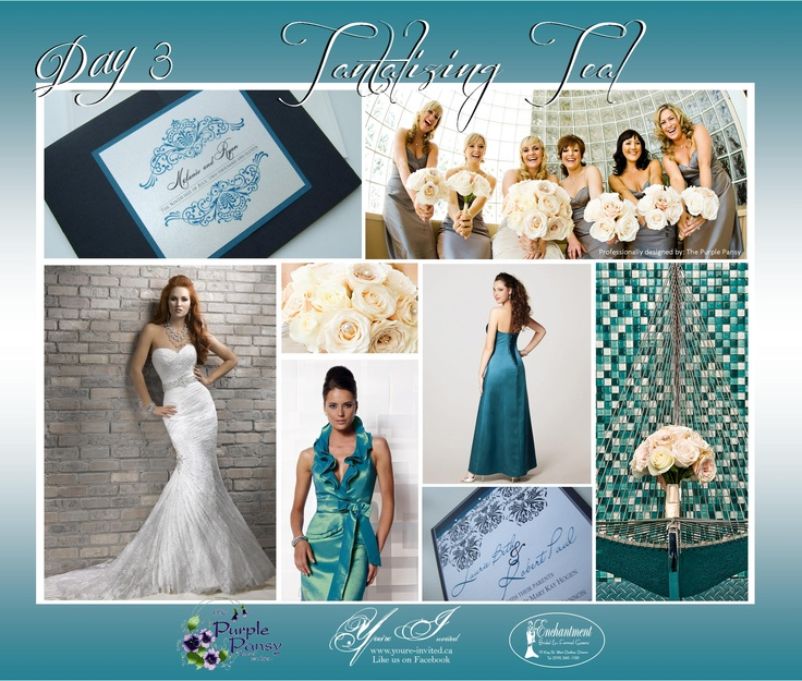 Day 3 Inspiration, Tantalizing Teal Wedding The Purple Pansy www.purplepansy.ca You're Invited www.youre-invited.ca Enchantment Bridal www.enchantmentbridal.com Picture of You're Invited Invitations Enchantment Bridal Dresses & The Purple Pansy Floral Arrangements