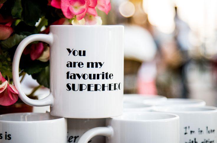You are my favorite superhero