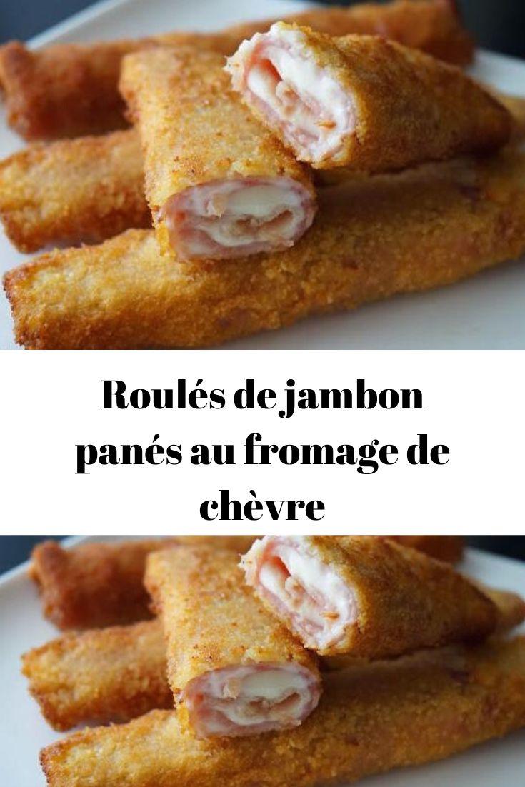 Roulés de jambon panés au fromage de chèvre