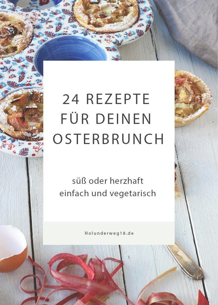 Rezepte für Osterbrunch und Osterfrühstück - Frühstücksrezepte vegetarisch und vegan