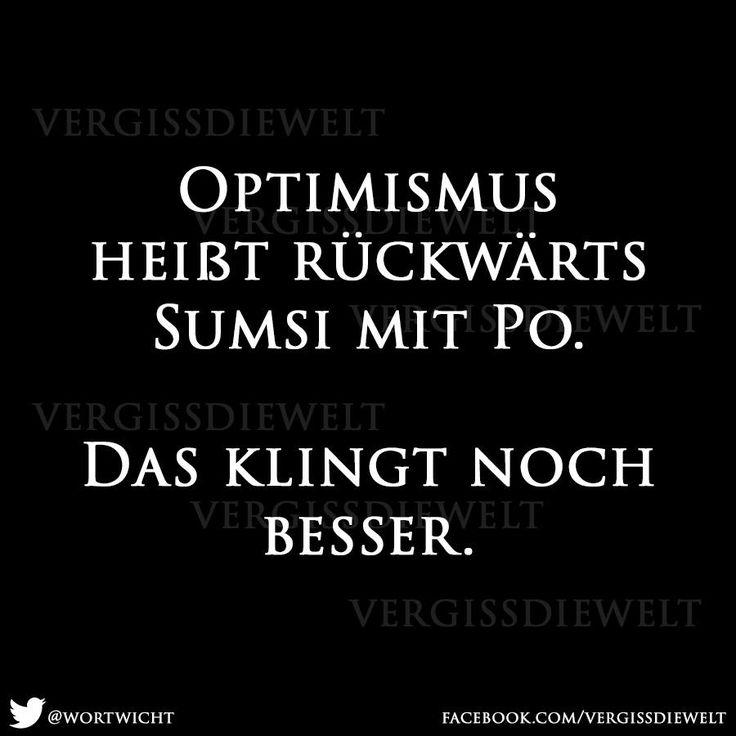 Optimismus heißt rückwärts Sumsi mit Po Mehr