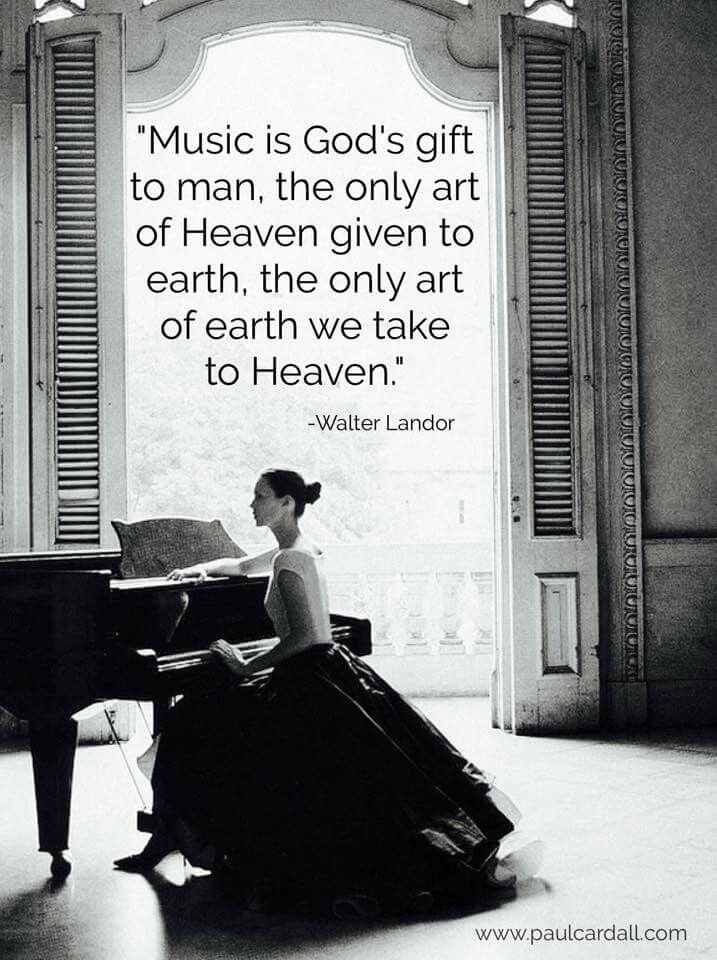 Music is Heaven. I believe this and I think it definitely describes ART, too. . . Art in itself.