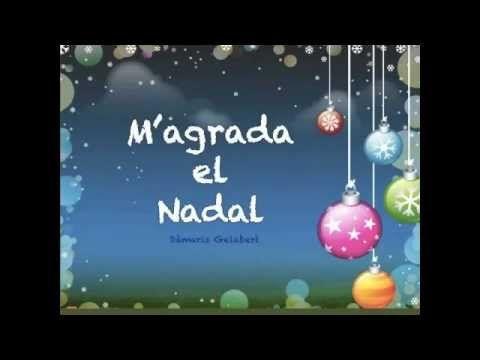 Bonica cançó de  Damaris Gelabert,  M'agrada el nadal