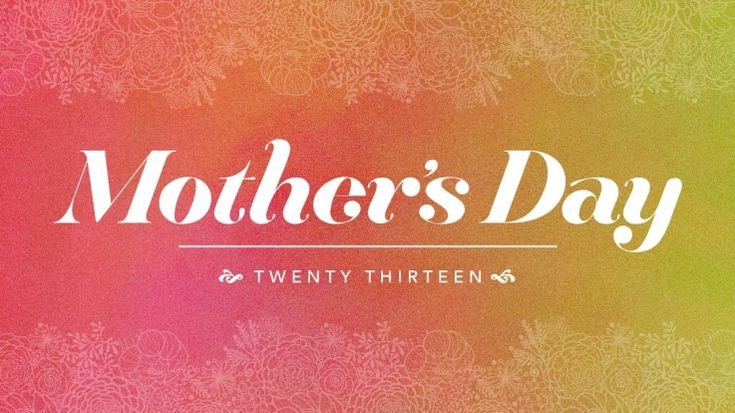 43 best free mothers day sermon media images on pinterest seeds mothers day 2013 ccuart Image collections