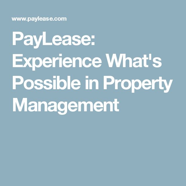 PayLease: Experience What's Possible in Property Management