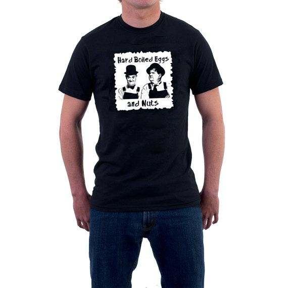 """Laurel & Hardy T-shirt. Hard Boiled #Eggs and #Nuts #Stan and Ollie Funny Cotton Tee.   A quote taken from the brilliant Laurel & Hardy short """"County Hospital"""" (1932). Stan vi... #cinema #retro #ollie #hollywood #hospital #t-shirt"""