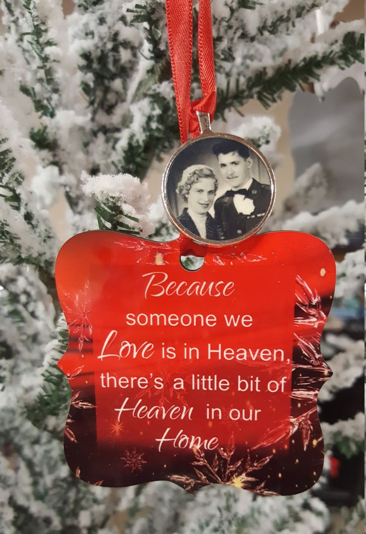 Ornaments for loved ones lost - Christmas Ornament Because Someone We Love Custom Ornament Photo Ornament Christmas Decor