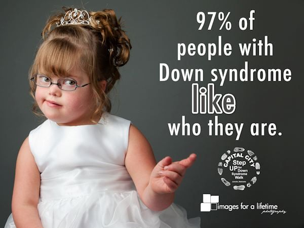 97% of people with Down Syndrome like who they are.
