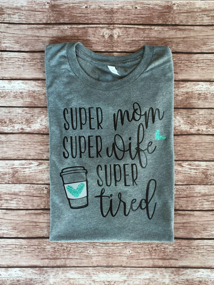 Share with a mom who can relate! I sport this proudly!    Super Mom, Super Wife, Super Tired by RhinestonesAndCamo on Etsy https://www.etsy.com/listing/480197870/super-mom-super-wife-super-tired