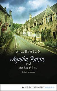 Mein Tagebuch: Ich lese gerade Agathe Raisin und der tote Frisör
