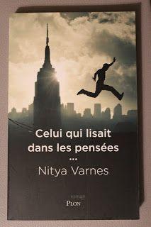 """l'instant des lecteurs: """"Celui qui lisait dans les pensées ..."""" - Nitya VARNES"""