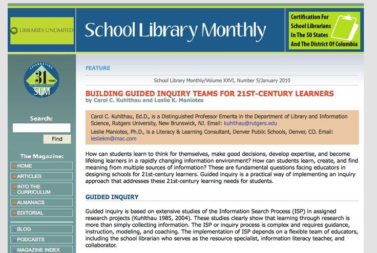 Building Guided Inquiry Teams for 21st Century Learners (Kuhlthau & Maniotes, 2010) / A detailed description including different case scenarios for the implementation of guided inquiry in schools, with a focus on how the teacher librarian should be involved.