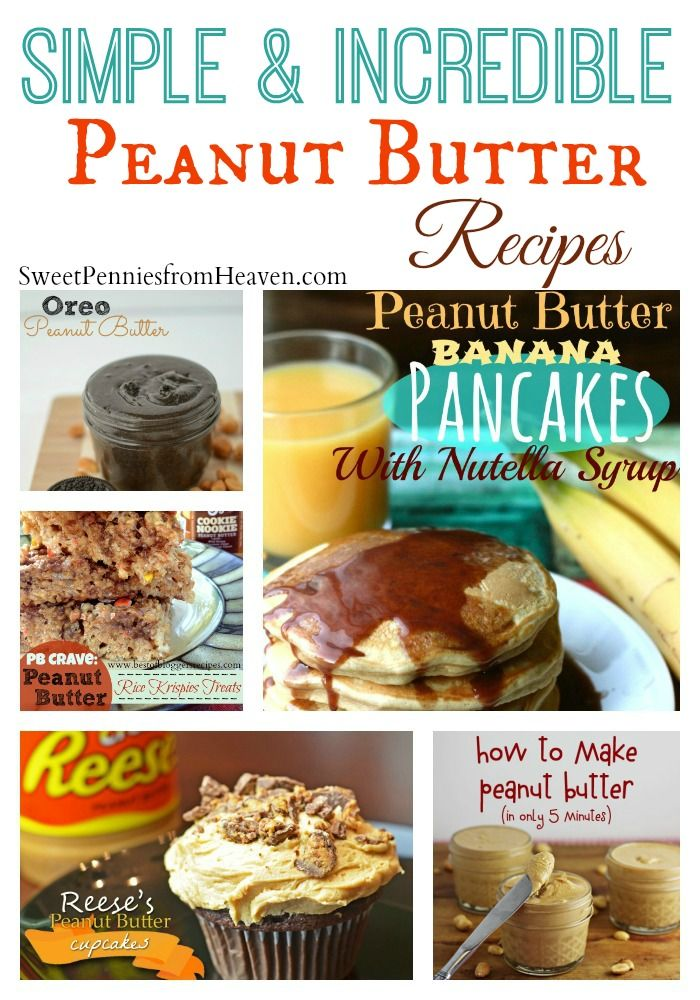 Simple and Incredible Peanut Butter Recipes to Celebrate National Peanut Butter Lovers Day!! YUM!